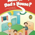Mom or Dad's House?: A Workbook to Help Kids Cope with Divorce (Helping Kids Heal Series)
