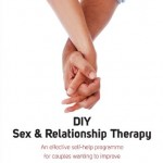 DIY Sex & Relationship Therapy: An Effective Self-Help Programme for Couples Wanting to Improve Their Relationship