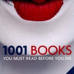 1001: Books You Must Read Before You Die