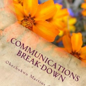 Communications Break-Down: Root Cause Of All Breakups In Relationship