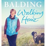 Walking Home: My Family and Other Rambles