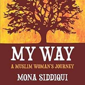 My Way: A Muslim Woman's Journey