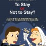 To Stay Or Not To Stay?: A self-help workbook for people considering divorce.