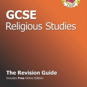 GCSE Religious Studies Revision Guide (with online edition)