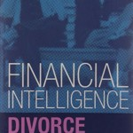 Divorce: How to Help Yourself and Your Finances (Financial Intelligence)